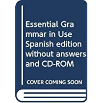 Essential Grammar in Use Spanish edition without answers and CD-ROM