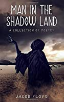 Man in the Shadow Land