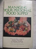 Managing Your Personal Food Supply