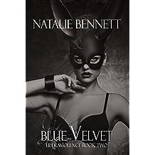Blue Velvet (UltraViolence Duet Book 2)