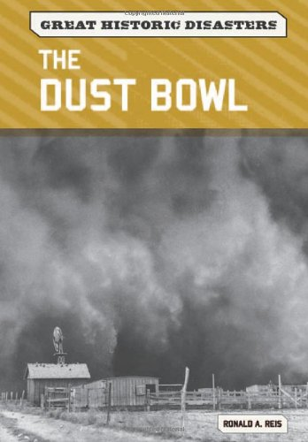 The Dust Bowl (Great Historic Disasters)