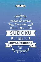 O melhor de todos os livros de quebra-cabeças de Sudoku para metalúrgicos