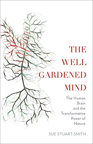 The Well Gardened Mind (English Edition)