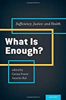 What Is Enough?: Sufficiency, Justice, and Health