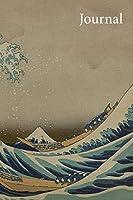 JOURNAL: Mt. Fuji. The Great Wave off Kanagawa: Timeless Ukiyoe Notebook / Writing Journal - Glossy Japanese Woodblock Print: Classic Edo Era Ukiyoe Art by Hokusai Katsushika, Japan
