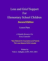 Loss and Grief Support for Elementary School Children