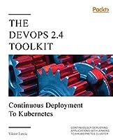 The DevOps 2.4 Toolkit
