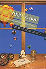 2020 Vision: A Collection of Diverse Short Stories ペーパーバック