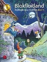 Blokfluitland Deel 3 Flûte a Bec +CD