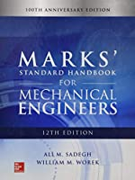 Marks' Standard Handbook for Mechanical Engineers: 100th Anniversary Edition