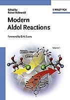 Modern Aldol Reactions, 2 Volume Set