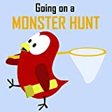 Children's Book: Going on a Monster Hunt [Bedtime Stories for Kids] (English Edition)