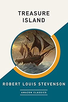 Treasure Island (AmazonClassics Edition) by [Stevenson, Robert Louis]
