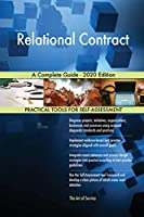 Relational Contract A Complete Guide - 2020 Edition