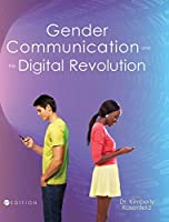 Gender, Communication, and the Digital Revolution