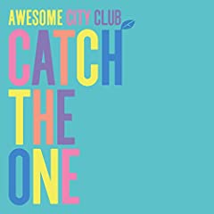 Awesome City Club「Catch The One」のジャケット画像