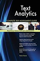 Text Analytics Complete Self-Assessment Guide