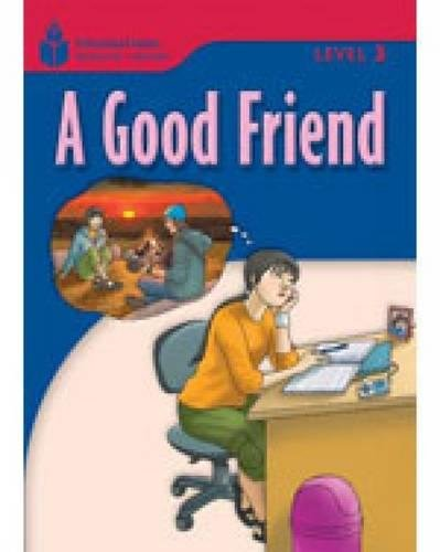 A Good Friend (Foundations Reading Library, Level 3)の詳細を見る