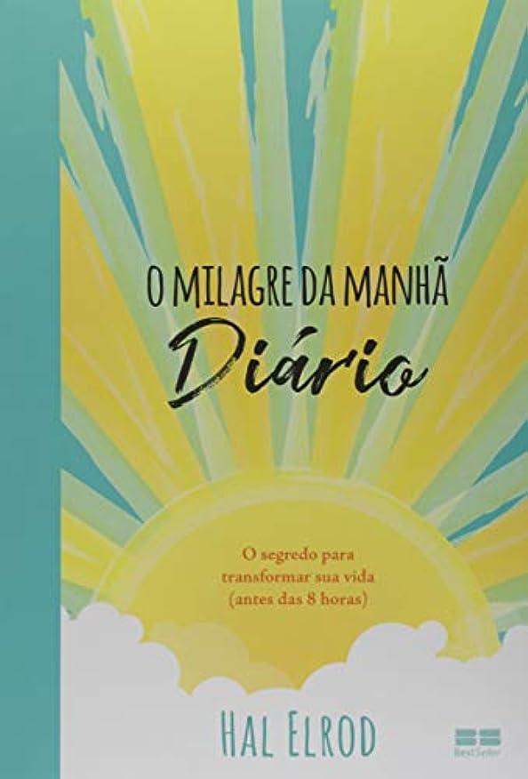 親叫び声ファイナンスO milagre da manhã – Diário