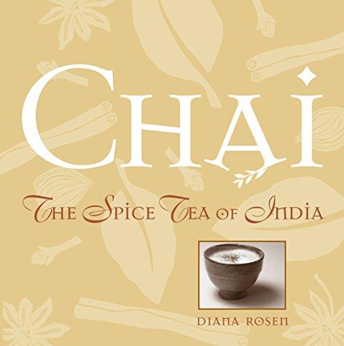 Chai: The Spice Tea of India (...