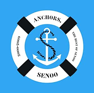 ANCHORS.~THE BEST OF SENOO 2000-2009