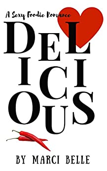 Delicious by [Belle, Marci]