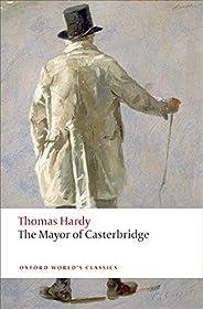 The Mayor of Casterbridge (Oxford World's Class