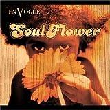 Soul Flower by En Vogue ユーチューブ 音楽 試聴
