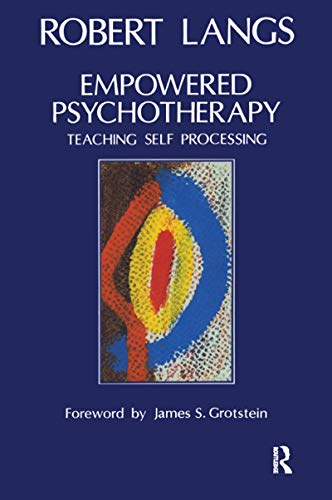 Empowered Psychotherapy: Teaching Self-Processing (English Edition)
