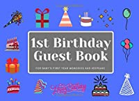 1st Birthday Guest Book: Celebrate my 1st birthday by signing my memory keepsake journal