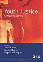 Youth Justice (Published in association with The Open University)