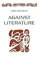 Against Literature