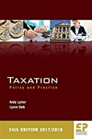 Taxation: Policy and Practice 2017/18