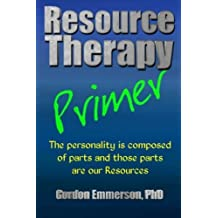 Resource Therapy Primer by Gordon Emmerson PhD (2014-04-04)