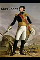 Karl Johan: (Bernadotte)