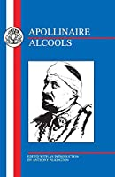 Apollinaire: Les Alcools (French Texts)