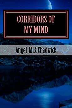 Corridors of My Mind by [Chadwick, Angel]