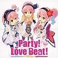 「テイルズ オブ」シリーズキャラクター大集合ソング/「ているず おぶ 劇場」ED曲 Party! Love Beat! /想っている ずっと・・・