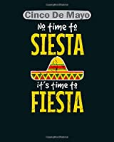 cinco de mayo: siesta fiesta  College Ruled - 50 sheets, 100 pages - 8 x 10 inches