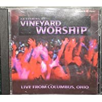 An Evening of Vineyard Worship: Live From Columbus, OH