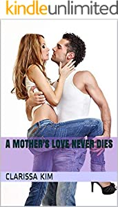 A Mother's Love Never Dies (English Edition)
