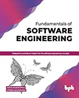 Fundamentals of Software Engineering: Designed to provide an insight into the software engineering concepts (English Edition)