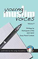 Young Muslim Voices Volume 9
