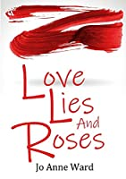 Love Lies and Roses