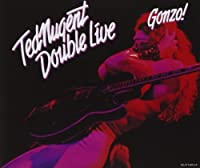 Double Live Gonzo by TED NUGENT (1992-03-31)