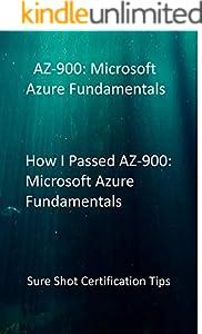 How I Passed AZ-900: Microsoft Azure Fundamentals: Sure Shot Certification Tips (English Edition)