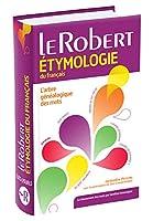 Dictionnaire Etymologique du Francais Paperback: Collection les Usuels du Robert (Les Dictionnaires Thematiques)