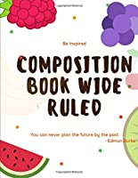 Composition Book Wide Ruled: Journal Notebook for Children 100 Sheets