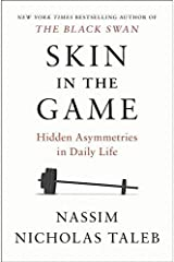 Skin in the Game: Hidden Asymmetries in Daily Life ペーパーバック