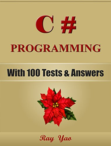 C#: C# Programming, Learn Coding Fast! (With 100 Tests & Answers for Interview) C# Crash Course, Quick Start Guide, Tutorial Book with Hands-On Projects, ... Ultimate Beginner's Guide! (English Edition)の詳細を見る